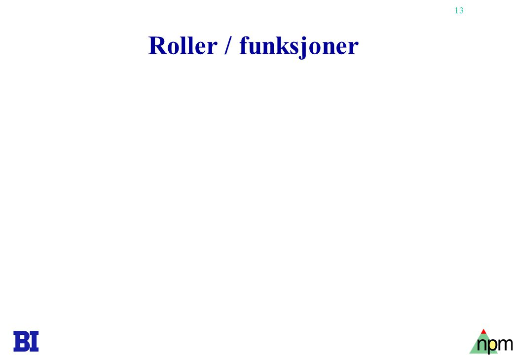 Roller / funksjoner
