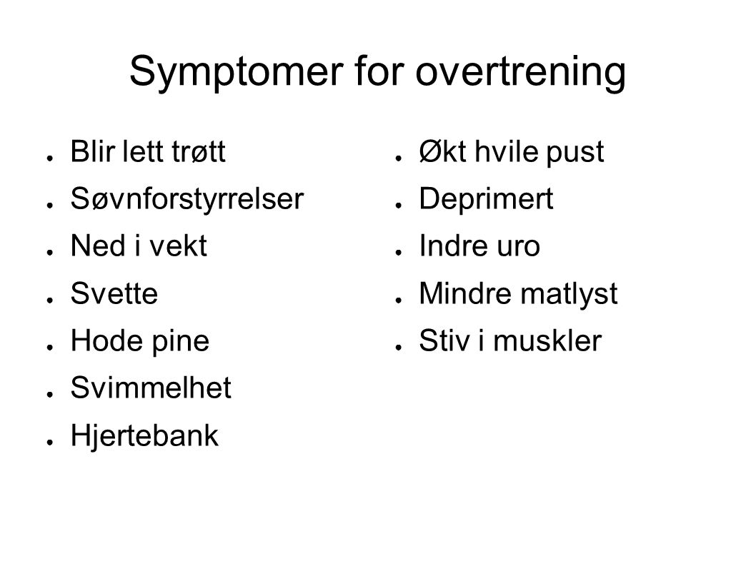Symptomer for overtrening