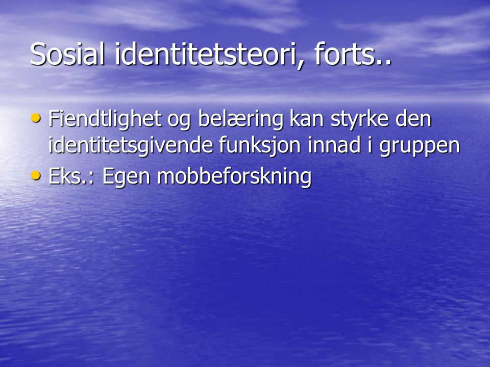 Sosial identitetsteori, forts..