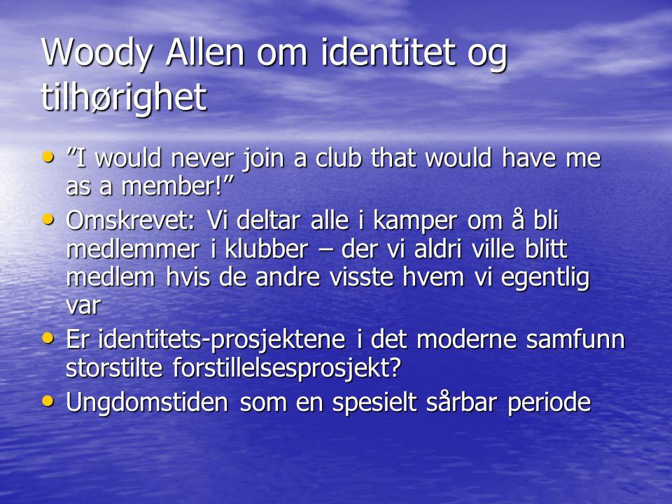 Woody Allen om identitet og tilhørighet