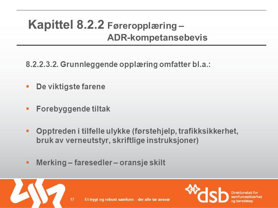 Kapittel 8.2.2 Føreropplæring – ADR-kompetansebevis