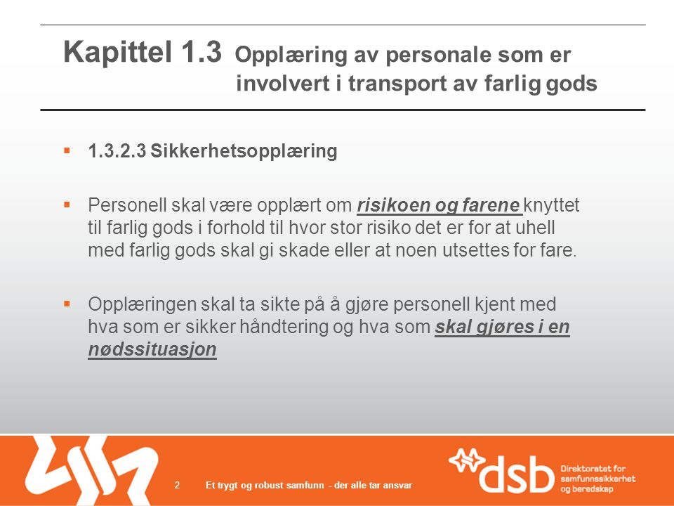 Kapittel 1.3 Opplæring av personale som er involvert i transport av farlig gods