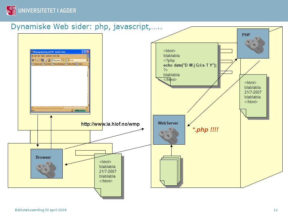 Dynamiske Web sider: php, javascript,…..