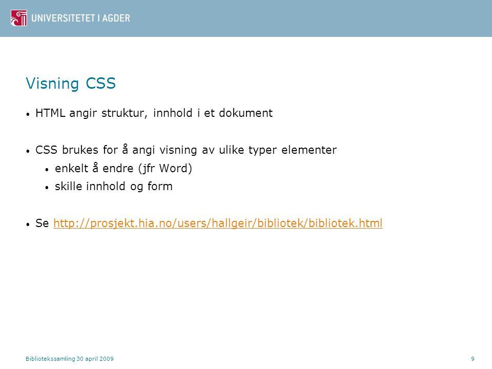 Visning CSS HTML angir struktur, innhold i et dokument