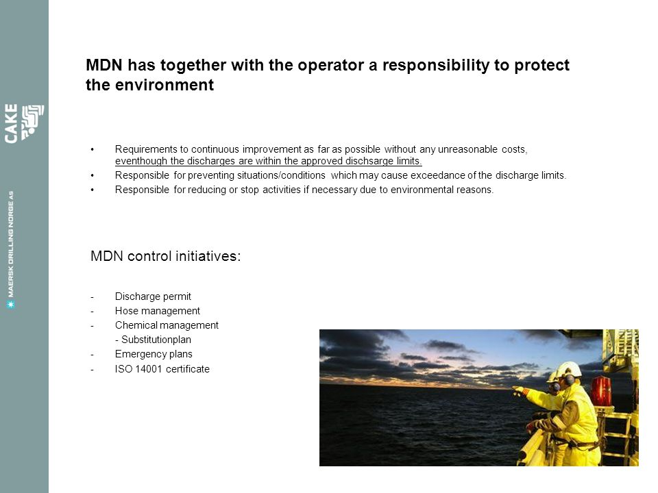 MDN has together with the operator a responsibility to protect the environment