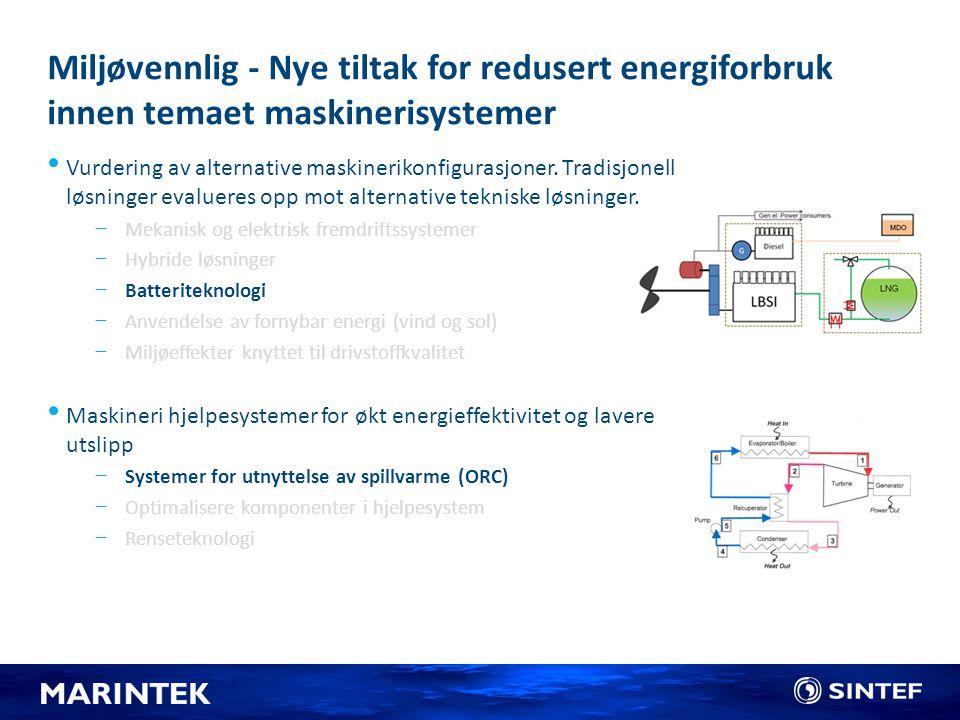 Miljøvennlig - Nye tiltak for redusert energiforbruk innen temaet maskinerisystemer