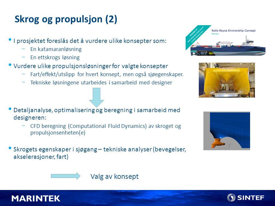 Skrog og propulsjon (2) Valg av konsept