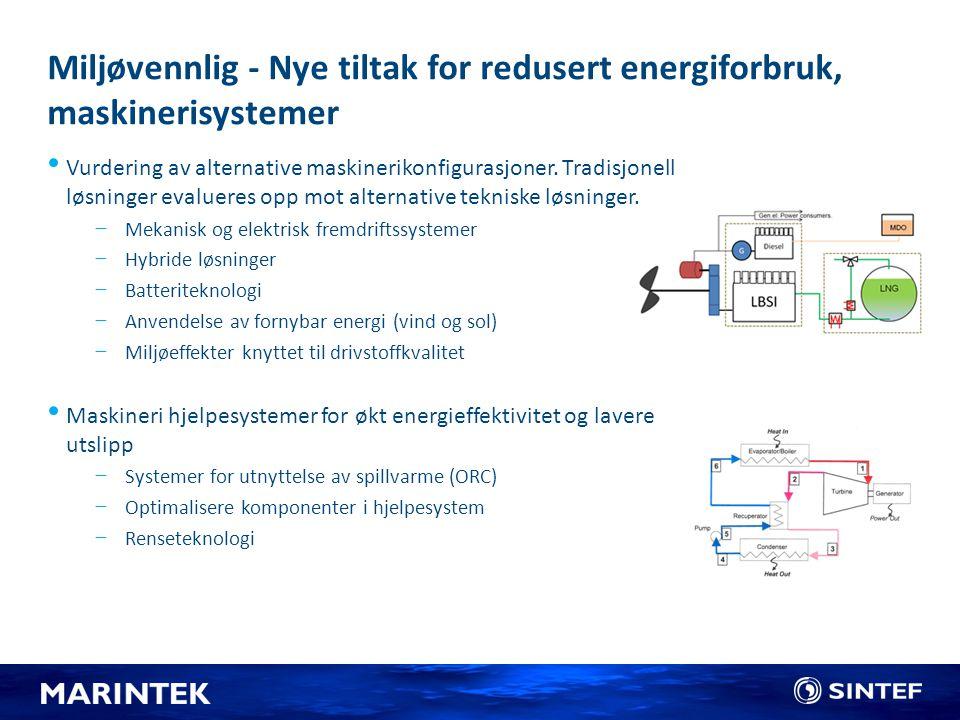 Miljøvennlig - Nye tiltak for redusert energiforbruk, maskinerisystemer