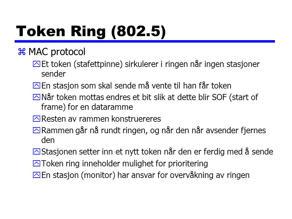 Token Ring (802.5) MAC protocol