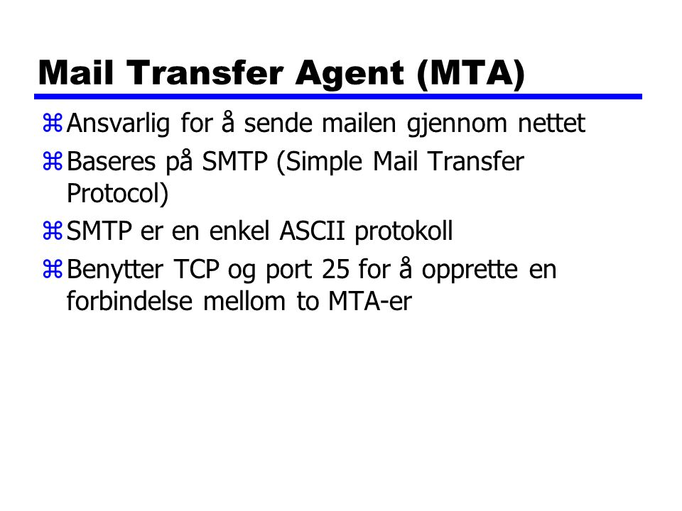 Mail Transfer Agent (MTA)