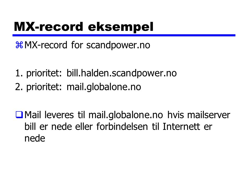 MX-record eksempel MX-record for scandpower.no