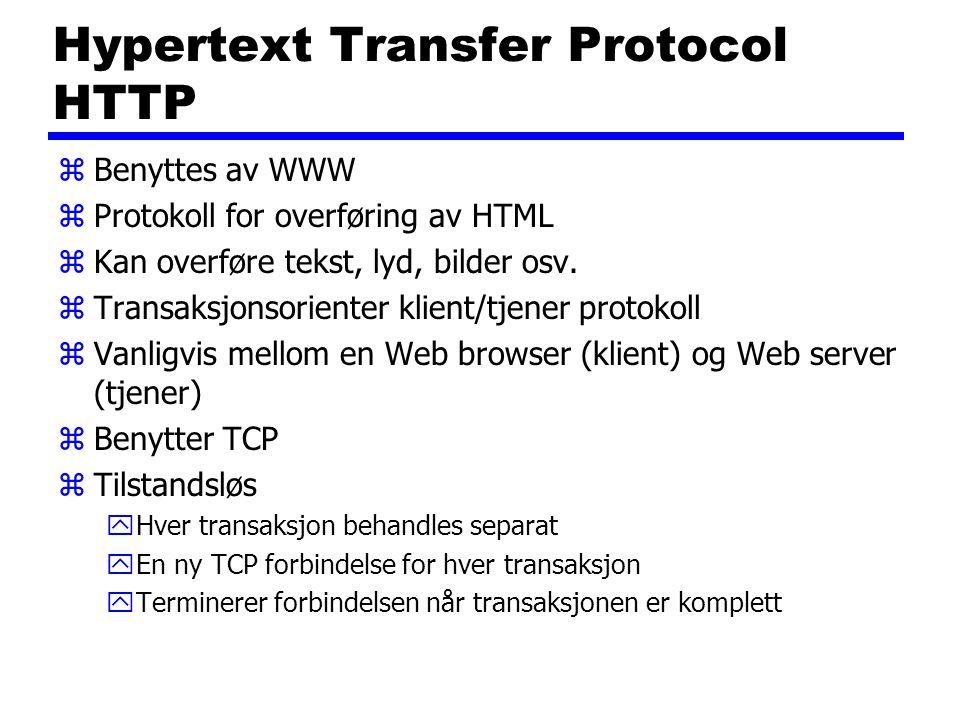 Hypertext Transfer Protocol HTTP