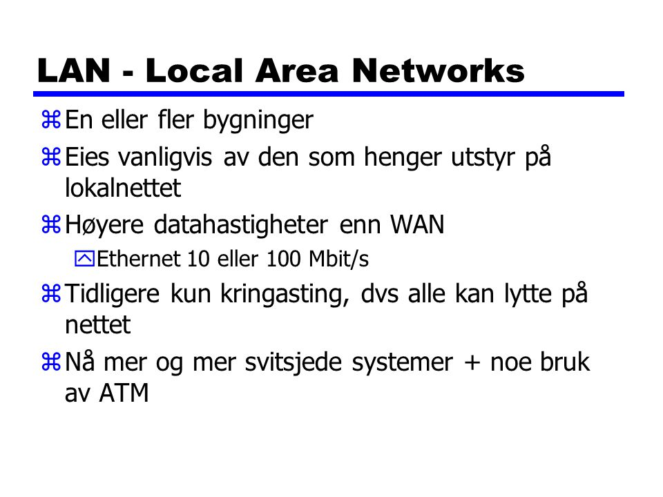 LAN - Local Area Networks