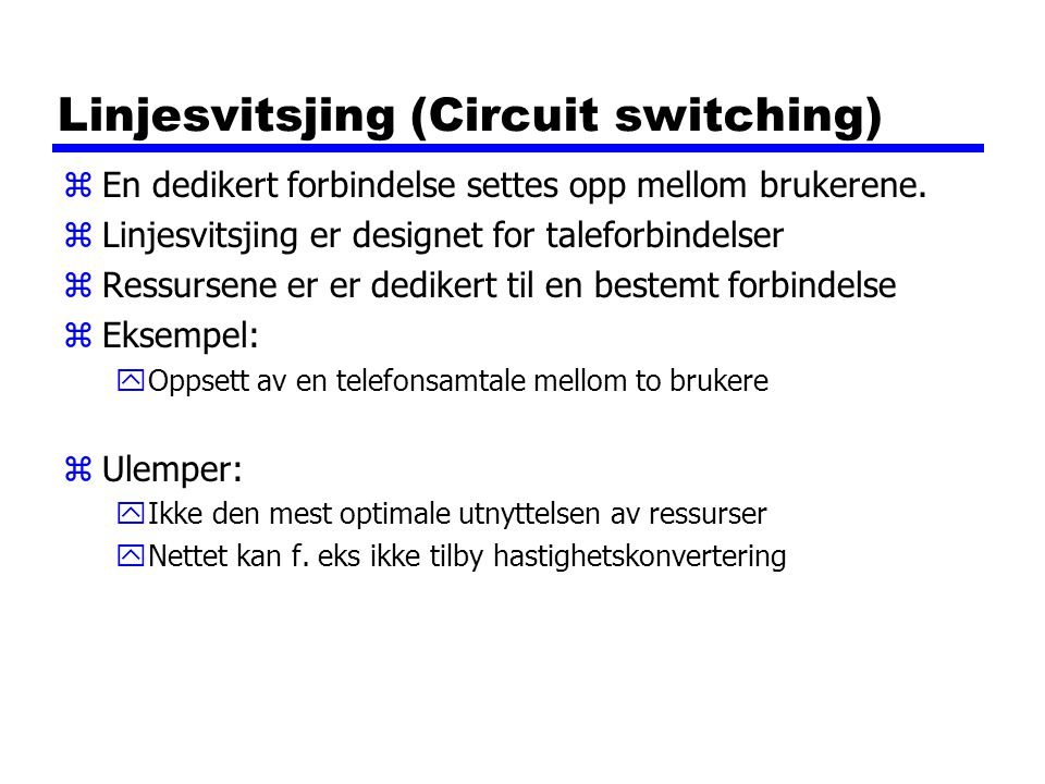 Linjesvitsjing (Circuit switching)