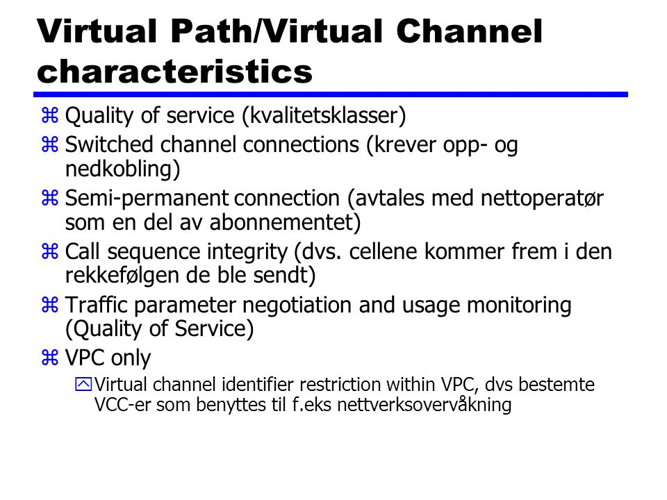 Virtual Path/Virtual Channel characteristics