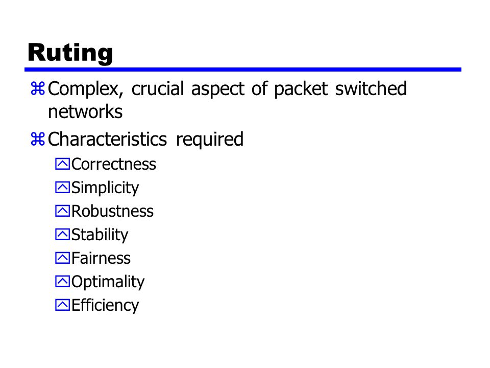Ruting Complex, crucial aspect of packet switched networks