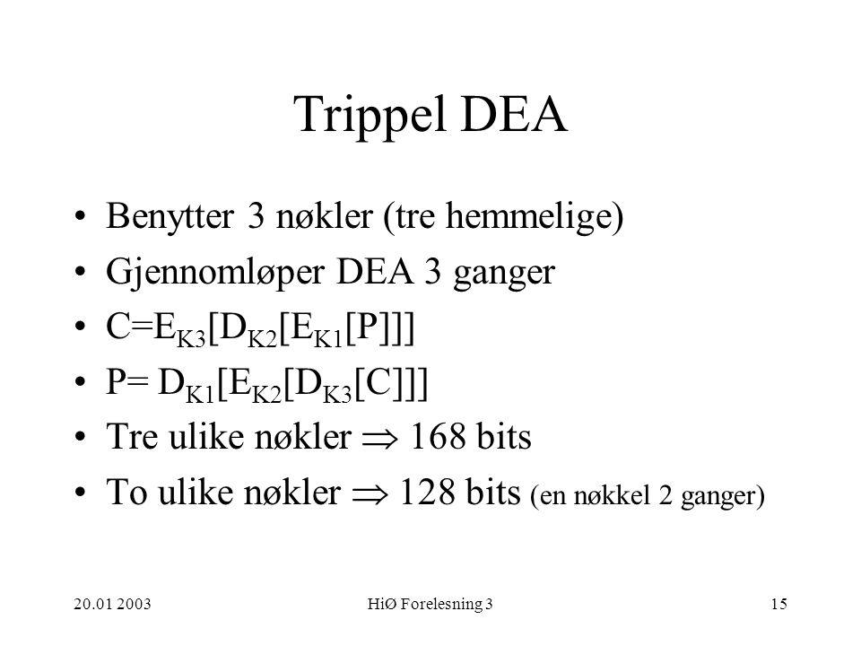 Trippel DEA Benytter 3 nøkler (tre hemmelige)