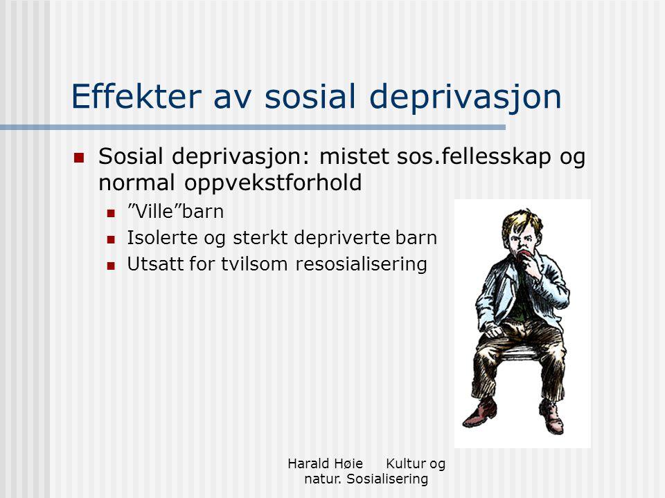 Effekter av sosial deprivasjon
