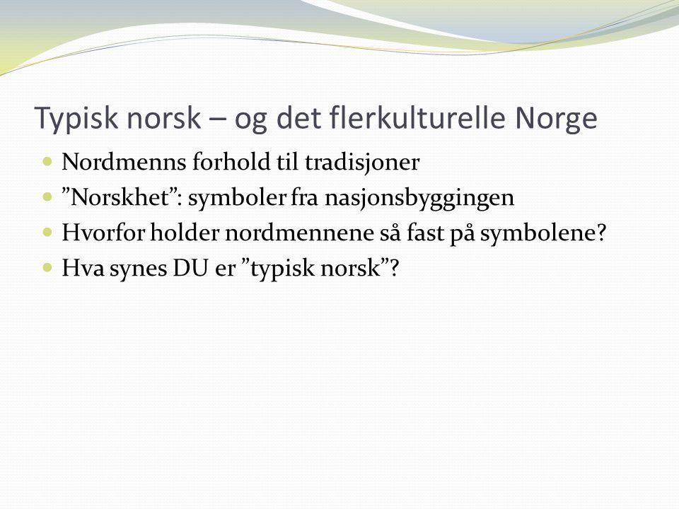 Typisk norsk – og det flerkulturelle Norge