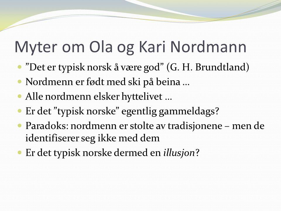 Myter om Ola og Kari Nordmann