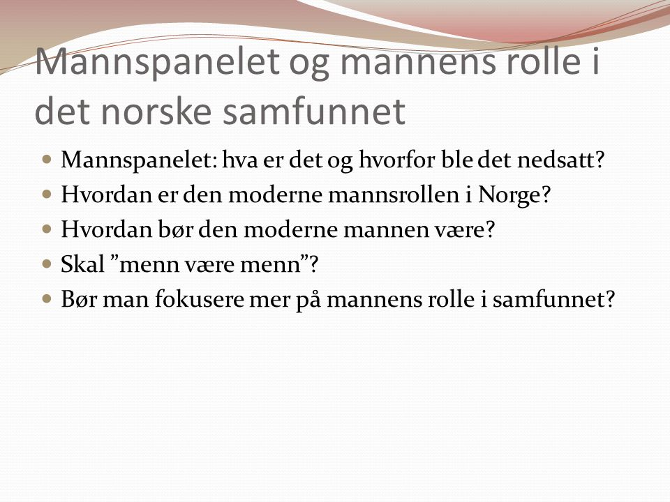 Mannspanelet og mannens rolle i det norske samfunnet