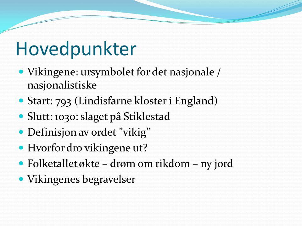 Hovedpunkter Vikingene: ursymbolet for det nasjonale / nasjonalistiske