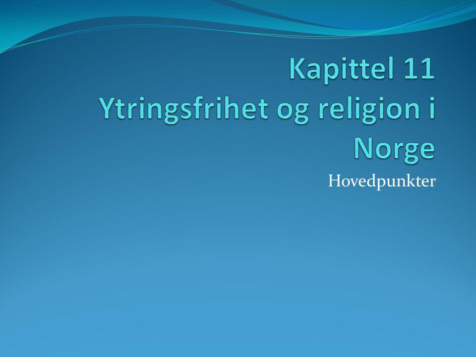 Kapittel 11 Ytringsfrihet og religion i Norge