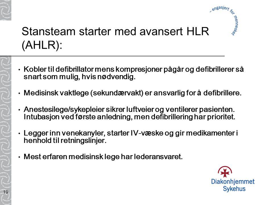 Stansteam starter med avansert HLR (AHLR):