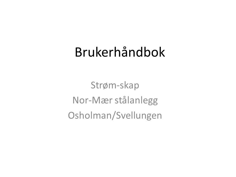 Strøm-skap Nor-Mær stålanlegg Osholman/Svellungen