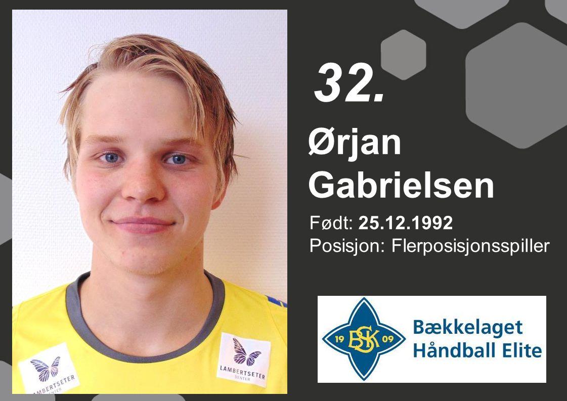 32. Ørjan Gabrielsen Født: 25.12.1992 Posisjon: Flerposisjonsspiller