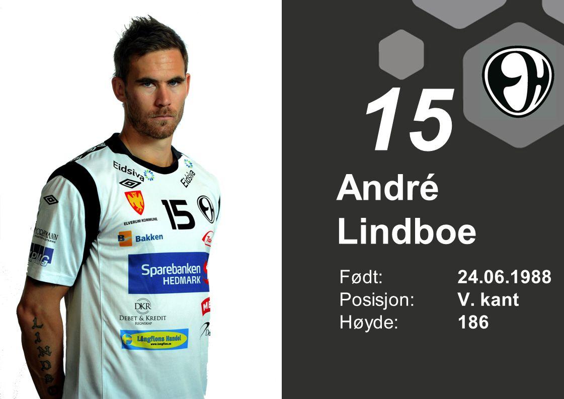 15 André Lindboe Født: 24.06.1988 Posisjon: V. kant Høyde: 186