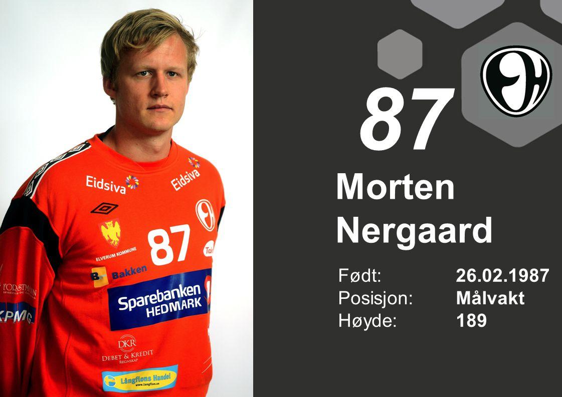 87 Morten Nergaard Født: 26.02.1987 Posisjon: Målvakt Høyde: 189