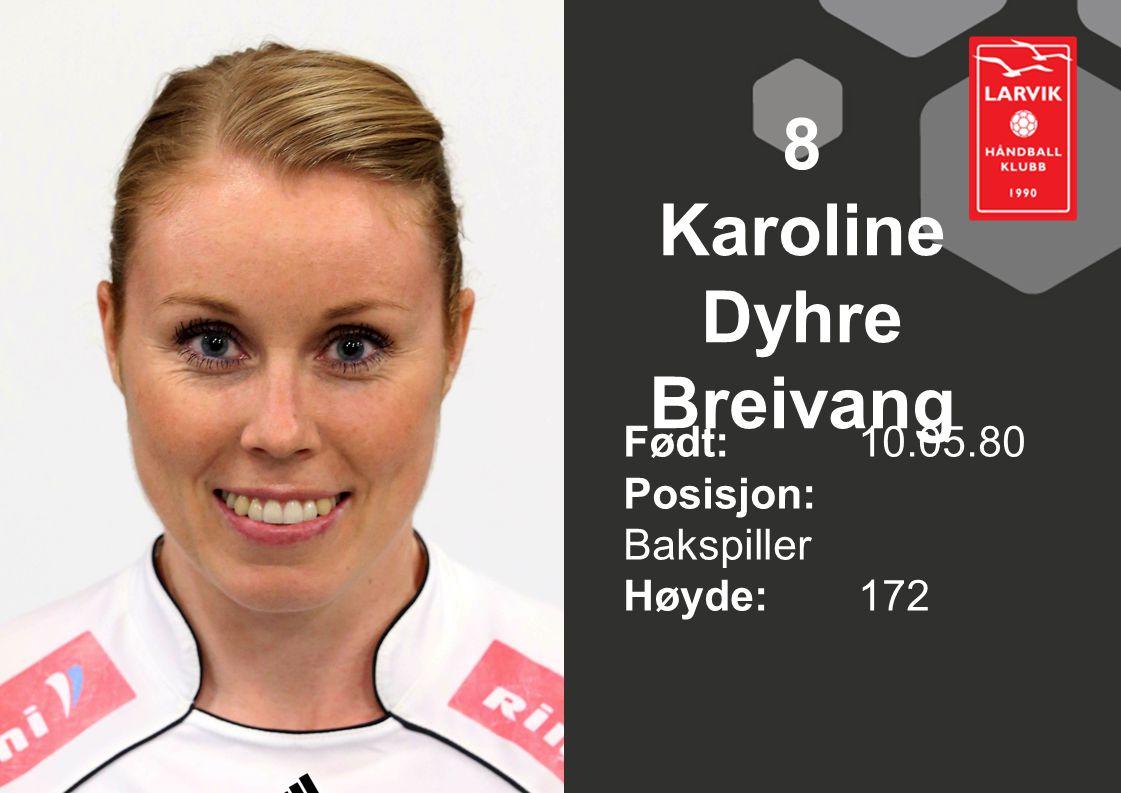 8 Karoline Dyhre Breivang
