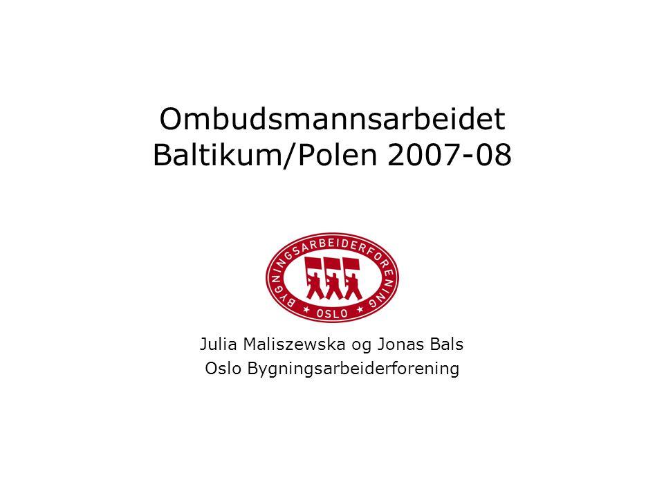 Ombudsmannsarbeidet Baltikum/Polen 2007-08