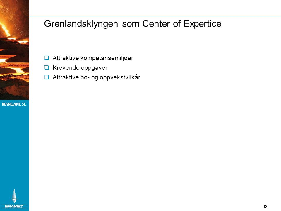 Grenlandsklyngen som Center of Expertice