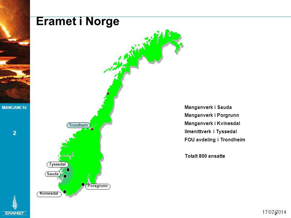 Eramet i Norge 2 Manganverk i Sauda Manganverk i Porgrunn