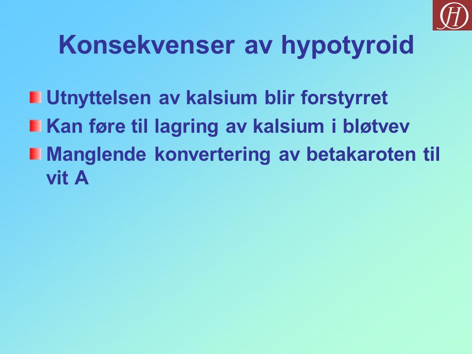 Konsekvenser av hypotyroid