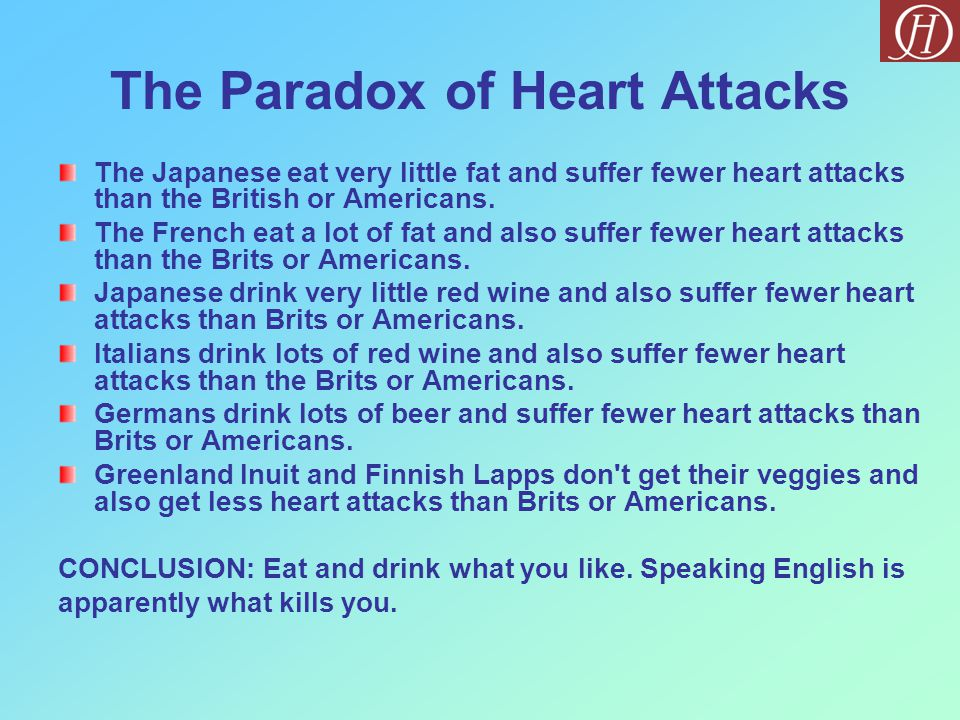 The Paradox of Heart Attacks