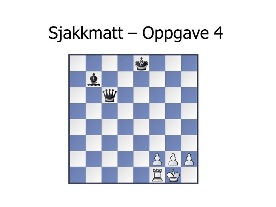 Sjakkmatt – Oppgave 4