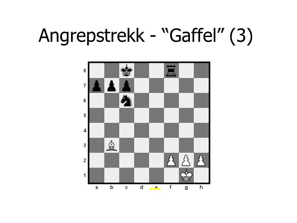 Angrepstrekk - Gaffel (3)
