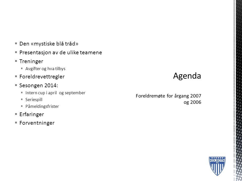 Agenda Foreldremøte for årgang 2007 og 2006