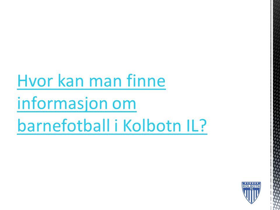Hvor kan man finne informasjon om barnefotball i Kolbotn IL
