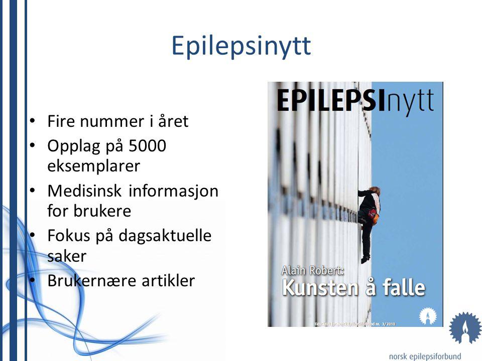 Epilepsinytt Fire nummer i året Opplag på 5000 eksemplarer
