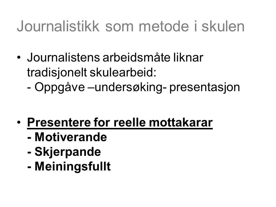Journalistikk som metode i skulen