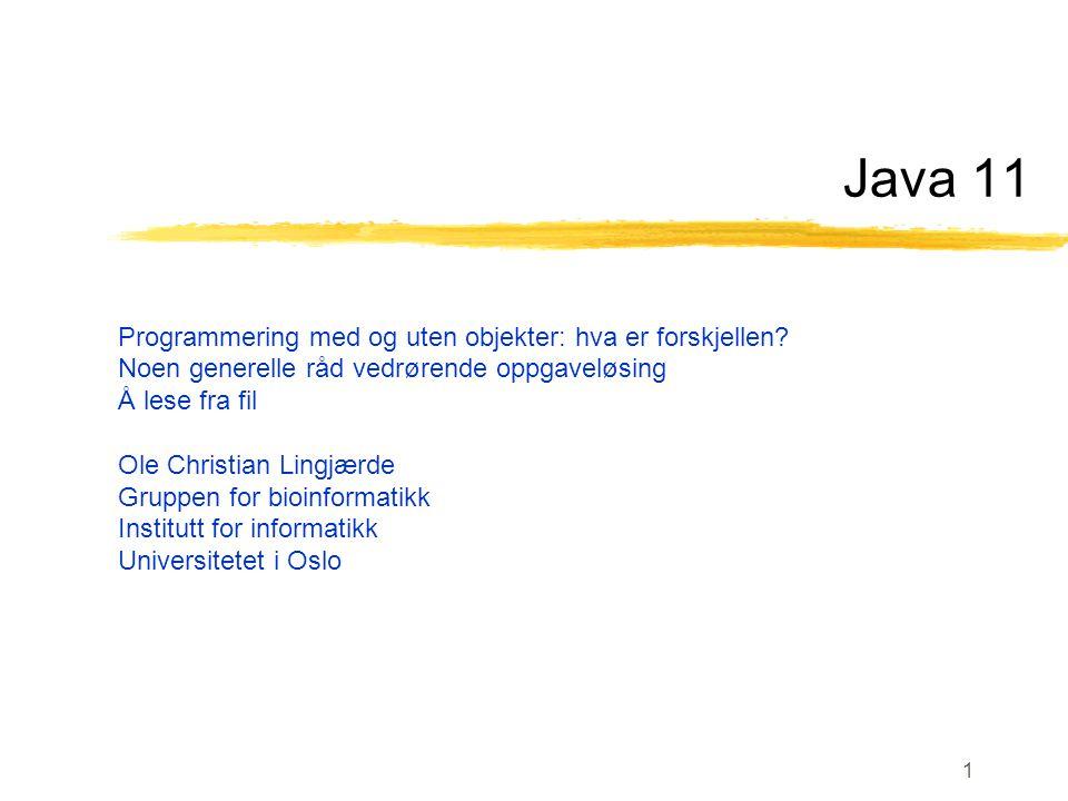 Java 11 Programmering med og uten objekter: hva er forskjellen