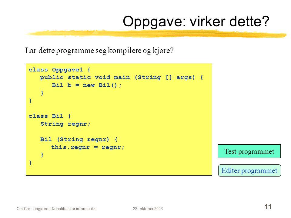 Oppgave: virker dette Lar dette programme seg kompilere og kjøre