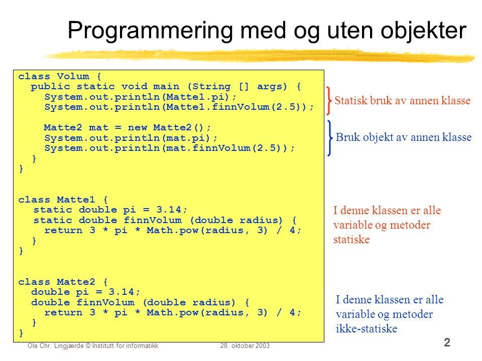 Programmering med og uten objekter