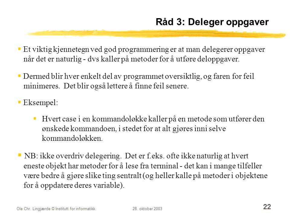 Råd 3: Deleger oppgaver