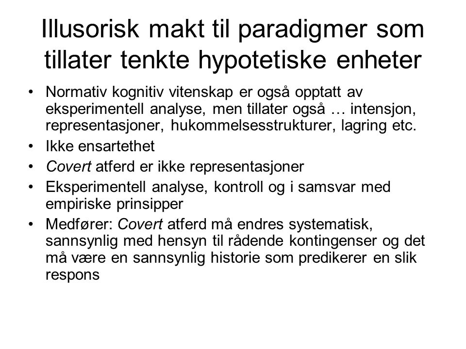 Illusorisk makt til paradigmer som tillater tenkte hypotetiske enheter