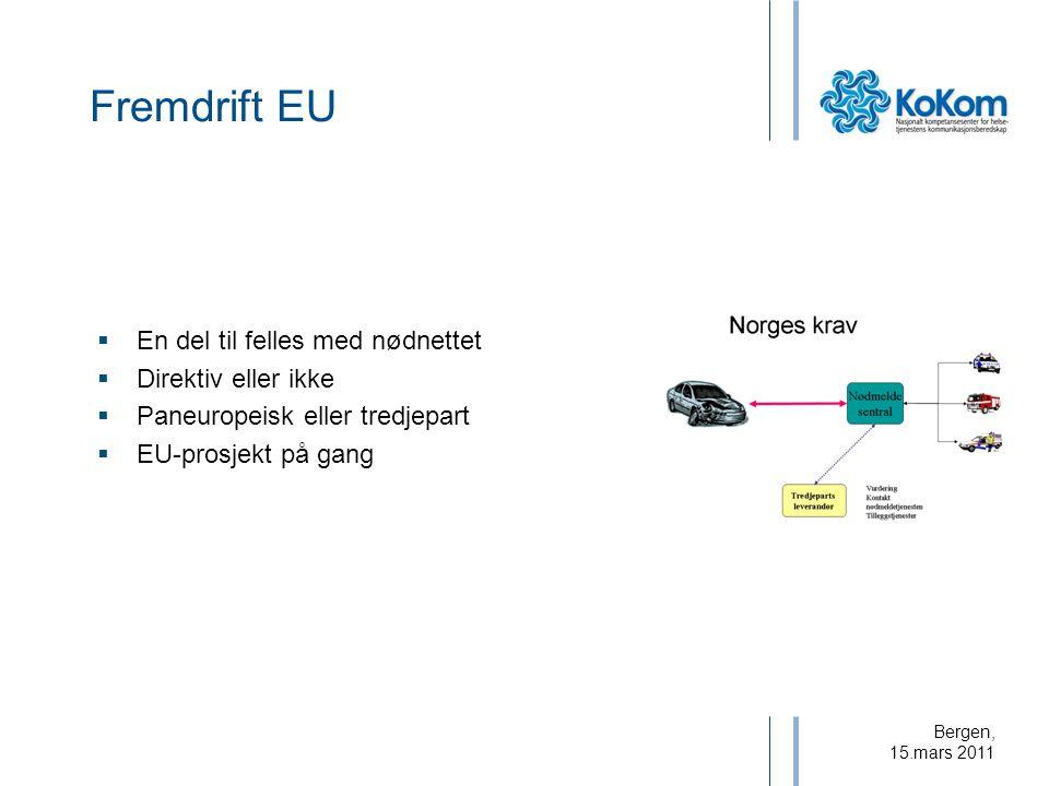 Fremdrift EU En del til felles med nødnettet Direktiv eller ikke